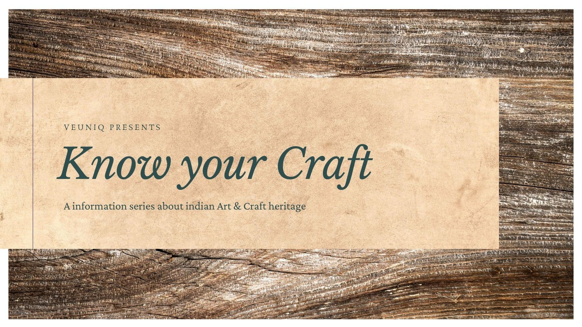 Know your craft - Bati